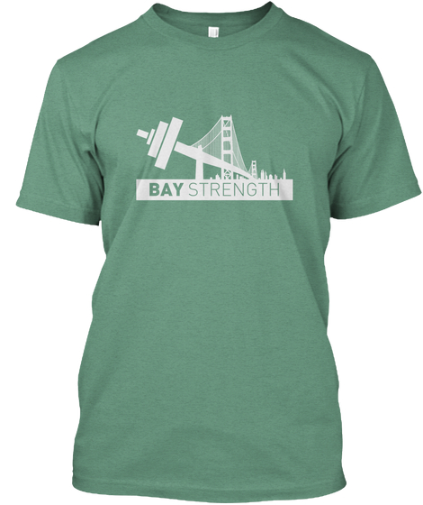 Bay Strength T-Shirt